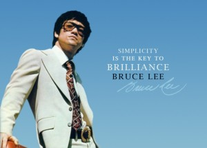 One great quote from Bruce Lee.